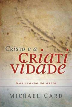 Cristo e a Criatividade -- Rabiscando na areia