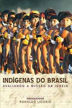 Indígenas do Brasil -- Avaliando a missão da igreja