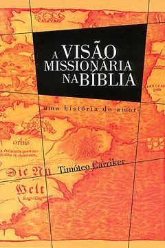 A Visão Missionária na Bíblia -- Uma história de amor