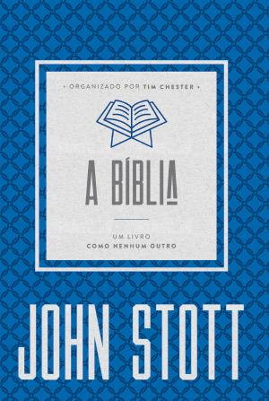A Bíblia -- UM LIVRO COMO NENHUM OUTRO