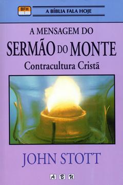 A Mensagem do Sermão do Monte -- Contracultura Cristã