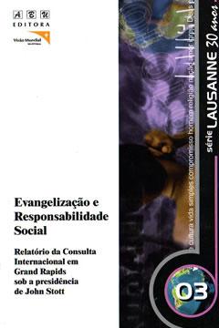 Evangelização e Responsabilidade Social / Viva a Simplicidade --