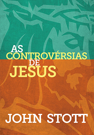 As Controvérsias de Jesus --