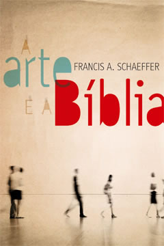 A Arte e a Bíblia --