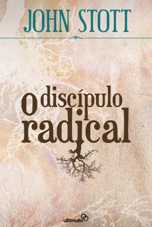 O Discípulo Radical --