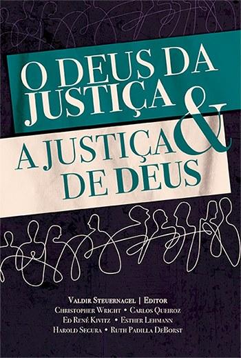 O Deus da Justiça e a Justiça de Deus --