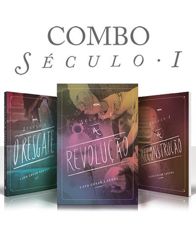 COMBO - Trilogia Século I -- O Resgate + A Reconstrução + A Revolução