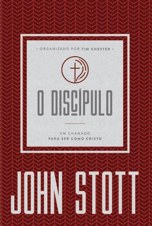 O Discípulo -- UM CHAMADO PARA SER COMO CRISTO