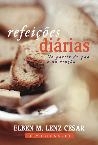 Refeições Diárias -- No partir do pão e na oração