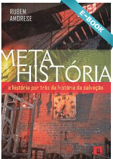 Meta-História -- A história por trás da salvação
