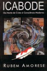 Icabode -- Da mente de Cristo à consciência moderna