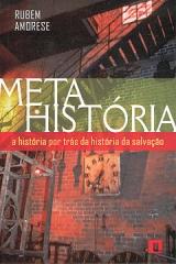 Meta-História -- A história por trás da história da salvação