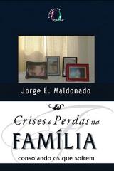 Crises e Perdas na Família -- Consolando os que sofrem