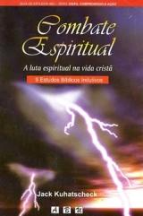 Combate Espiritual -- A luta espiritual na vida cristã