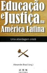Educação e Justiça na América Latina -- Uma abordagem cristã