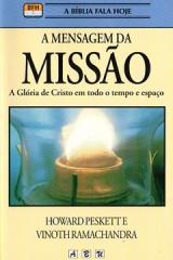 A Mensagem da Missão -- A glória de Cristo em todo tempo e espaço