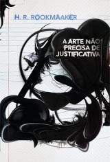 A Arte Não Precisa de Justificativa [Ebook | Audiolivro] --