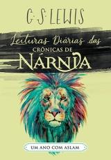 Leituras Diárias das Crônicas de Nárnia -- Um Ano com Aslam