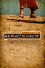 Nem Monge, Nem Executivo -- Jesus: um modelo de espiritualidade invertida