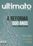 A Reforma 500 Anos - Por que é importante lembrar