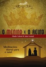 O Menino e o Reino -- Meditações diárias para o Natal