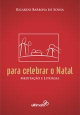 Para Celebrar o Natal [Grátis] -- Meditação e Liturgia