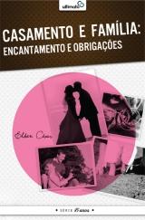 Casamento e Família: encantamento e obrigações [Grátis] --